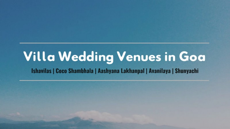 Our pick of 5 Villa Wedding Venues in Goa