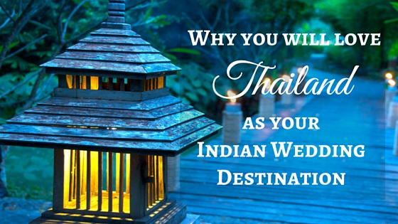 thailand as indian wedding destination