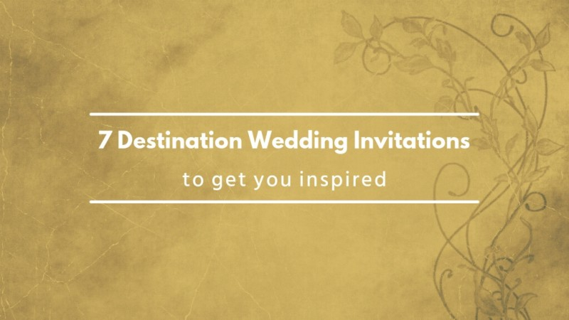 7 Destination Wedding Invitations Featured