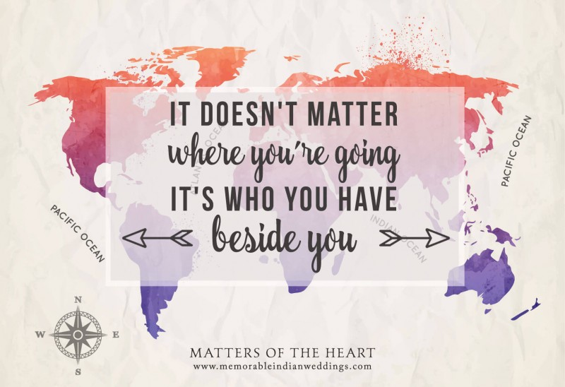 It doesn't matter where you go in life...what you do...or how much you have...It's who you have beside you! Brian Tracy