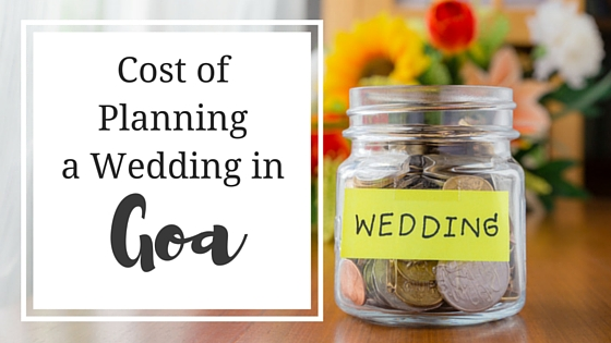 Cost of Planning a Wedding in Goa